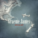 Wish You Well/Graeme James