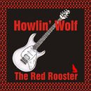 The Red Rooster/Howlin' Wolf