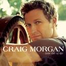 Little Bit of Life/Craig Morgan