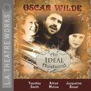 An Ideal Husband (Audiodrama)/Oscar Wilde
