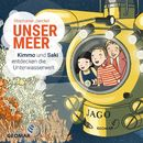Unser Meer - Kimmo und Saki entdecken die Unterwasserwelt/Stephanie Jaeckel
