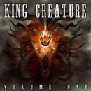 Volume One/King Creature