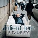 Je t'aime etc/Julien Clerc