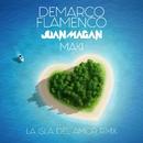 La isla del amor (RMX)/Demarco Flamenco & Juan Magan & Maki