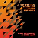 Get Physical Presents: Essentials, Vol. 17 - Mixed & Compiled by Andre Salata/Andre Salata