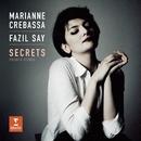 Secrets - Shéhérazade, M. 17: II. La Flûte enchantée/Marianne Crebassa