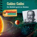 Abenteuer & Wissen: Galileo Galilei - Ein Weltbild gerät ins Wanken/Abenteuer & Wissen