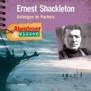 Abenteuer & Wissen: Ernest Shackleton - Gefangen im Packeis/Abenteuer & Wissen