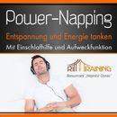 Power-Napping - Entspannen und Energie tanken - Mit Einschlafhilfe und Aufweckfunktion/Ritt-Mentaltraining