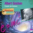 Abenteuer & Wissen: Albert Einstein - Triumph des Denkens/Abenteuer & Wissen