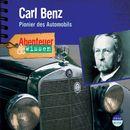 Abenteuer & Wissen: Carl Benz - Pionier des Automobils/Abenteuer & Wissen