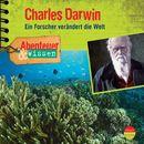 Abenteuer & Wissen: Charles Darwin - Ein Forscher verändert die Welt/Abenteuer & Wissen