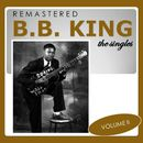 The Singles, Vol. 2 (Remastered)/B. B. King