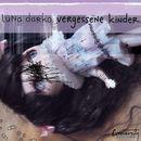 Vergessene Kinder (Ungekürzt)/Luna Darko