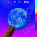 My Love (feat. Major Lazer, WizKid, Dua Lipa)/Wale