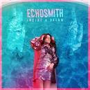 Inside a Dream EP/Echosmith