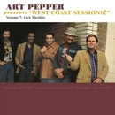 "Art Pepper Presents ""West Coast Sessions!"" Volume 5: Jack Sheldon/Art Pepper"