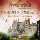 The Secret of Combe Castle - Cherringham - A Cosy Crime Series: Mystery Shorts 14 (Unabridged)/Matthew Costello, Neil Richards