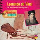 Abenteuer & Wissen: Leonardo da Vinci - Die Welt des Universalgenies/Abenteuer & Wissen