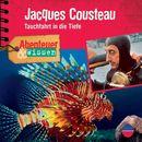 Abenteuer & Wissen: Jacques Cousteau - Tauchfahrt in die Tiefe/Abenteuer & Wissen