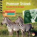 Abenteuer & Wissen: Professor Grzimek - Ein Leben für die Serengeti/Abenteuer & Wissen