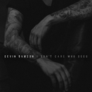 I Don't Care Who Sees (The Vault Sessions)/Devin Dawson