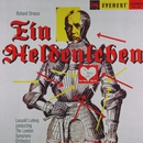 Richard Strauss: Ein Heldenleben (Transferred from the Original Everest Records Master Tapes)/London Symphony Orchestra & Leopold Ludwig