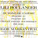 Works of Lili Boulanger: Du Fond De L'abime - Psaume 24 & 129 - Vieille Prière Bouddhique - Pie Jesu (Transferred from the Original Everest Records Master Tapes)/Lamoureux Orchestra & Elisabeth Brasseur Choir & Igor Markevitch