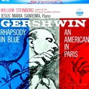 Gershwin: Rhapsody in Blue & An American in Paris (Transferred from the Original Everest Records Master Tapes)/Pittsburgh Symphony Orchestra & William Steinberg