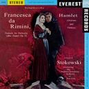 Tchaikovsky: Francesca da Rimini, Op. 32 & Hamlet, Op. 67/Stadium Symphony Orchestra of New York & Léopold Stokowski
