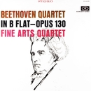 Beethoven: String Quartet in B-Flat Major, Op. 130 (Remastered from the Original Concert-Disc Master Tapes)/Fine Arts Quartet