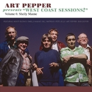 "Art Pepper Presents ""West Coast Sessions!"" Volume 6: Shelly Manne/Art Pepper"