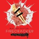 Firecracker (Pyro Edition)/Whitney Peyton