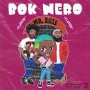 Mr. Ross (feat. Jahlil Beats)/Bok Nero