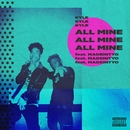 All Mine (feat. MadeinTYO)/KYLE