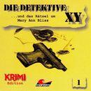 Folge 1: ...und das Rätsel um Mary Ann Bliss/Die Detektive XY