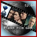PFG Episode 64: Barry Seal - Only in America, The Circle, Meine Cousine Rachel/Planet Film Geek