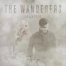The Wanderers (Acoustic)/The Sweeplings