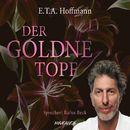 Der goldne Topf (Ungekürzt)/E.T.A. Hoffmann