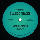 Respect/Michelle Ayers