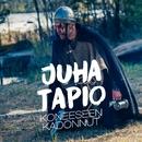 Koneeseen kadonnut (Vain elämää kausi 7)/Juha Tapio