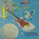 Planeador/Love Of Lesbian & Ivan Ferreiro
