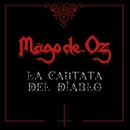 La cantata del diablo (Live Arena Ciudad de México el 6 de mayo de 2017)/Mago De Oz