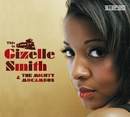 This Is Gizelle Smith & The Mighty Mocambos/Gizelle Smith & The Mighty Mocambos
