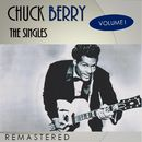 The Singles, Vol. 1 (Remastered)/Chuck Berry
