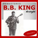 The Singles, Vol. 3 (Remastered)/B. B. King