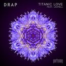 Titanic Love/DRAP