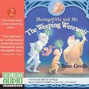The Weeping Werewolf - Moongobble and Me 2 (Unabridged)/Bruce Coville