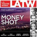 The Money Shot (Audiodrama)/Neil LaBute