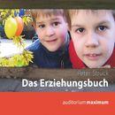 Das Erziehungsbuch (Ungekürzt)/Peter Struck
